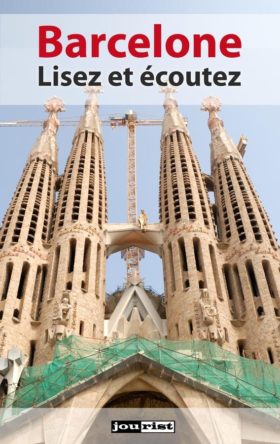 Barcelone. Lisez et écoutez