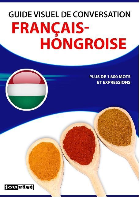 Guide visuel de conversation Français-Hongroise