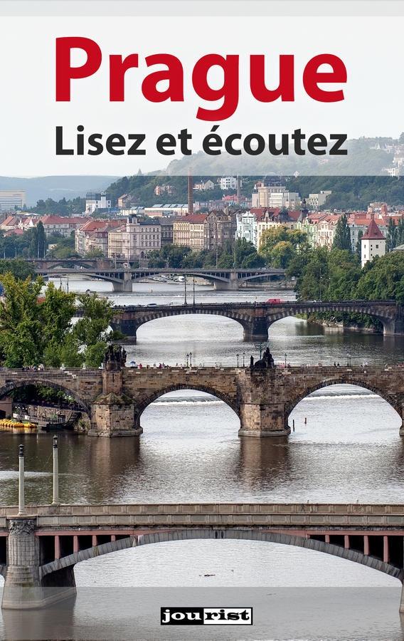 Prague. Lisez et écoutez
