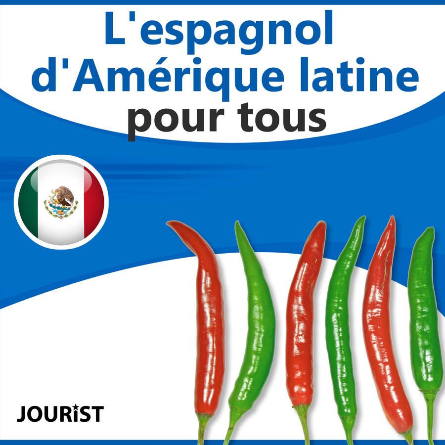 L'espagnol d'Amérique latine pour tous