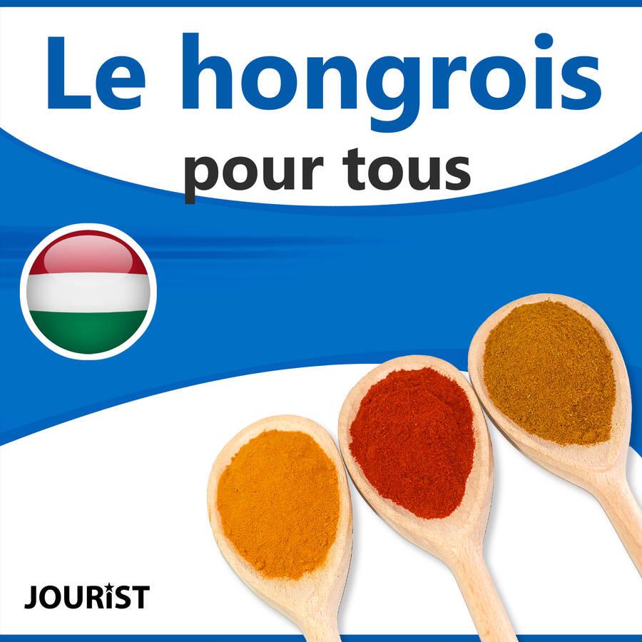 Le hongrois pour tous