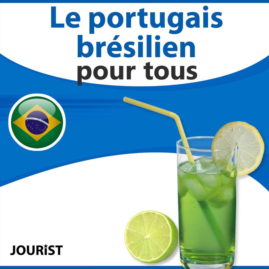 Le portugais brésilien pour tous