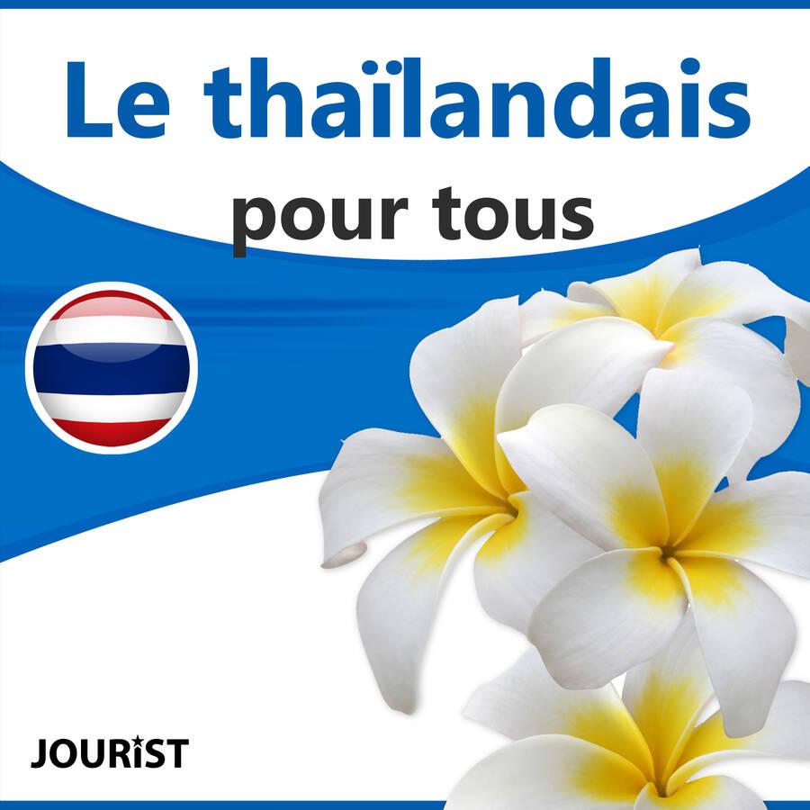 Le thaïlandais pour tous